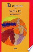libro El Camino De Santa Fe