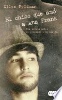 libro El Chico Que Amó A Ana Frank