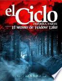 libro El Ciclo: El Secreto De Widow Lake