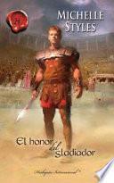 libro El Honor Del Gladiador