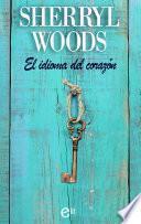libro El Idioma Del Corazón