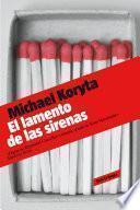 libro El Lamento De Las Sirenas (detective Privado Lincoln Perry 2)