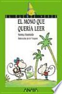 libro El Mono Que Quería Leer
