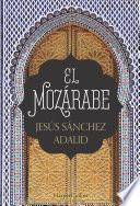 libro El Mozárabe