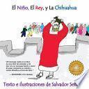 libro El Nino, El Rey, Y La Chihuahua