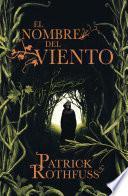 libro El Nombre Del Viento (crónica Del Asesino De Reyes 1)