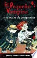 libro El Pequeño Vampiro Y Su Noche De Cumpleaños
