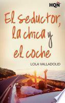libro El Seductor, La Chica Y El Coche