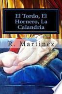 libro El Tordo, El Hornero, La Calandria
