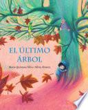libro El último árbol (the Last Tree)
