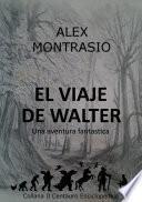 libro El Viaje De Walter