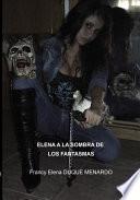 libro Elena A La Sombra De Los Fantasmas