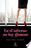 libro En El Infierno No Hay Glamour