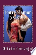libro Entre El Amor Y El Odio / Between Love And Hate