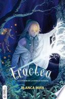 libro Eraclea, La Leyenda De La Semilla Dorada