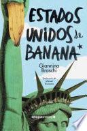 libro Estados Unidos De Banana