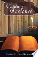 libro Fusi N De Pasiones
