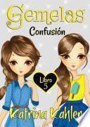 libro Gemelas: Libro 5: Confusión