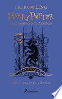 libro Harry Potter Y El Prisionero De Azkaban. Edición Ravenclaw / Harry Potter And The Prisoner Of Azkaban. Ravenclaw Edition