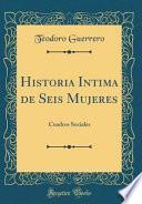 libro Historia Intima De Seis Mujeres
