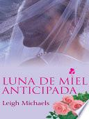 libro Honeymoon Anticipated