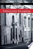 libro Infancia Entre Dos Esquinas