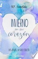 libro Invierno En Mi Corazón (dos Amores, Un Solo Corazón 1)