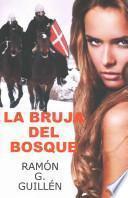 libro La Bruja Del Bosque