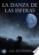 libro La Danza De Las Esferas