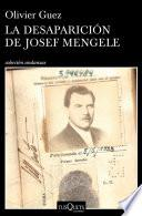 libro La Desaparición De Josef Mengele