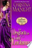 libro La Desgracia De Lady Lucianna