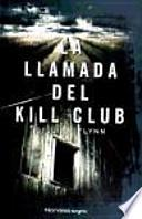 libro La Llamada Del Kill Club