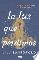 libro La Luz Que Perdimos / The Light We Lost