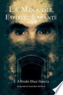 libro La Mina Del Espíritu Errante