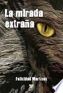 libro La Mirada Extraña