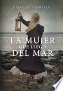 libro La Mujer Que Llegó Del Mar