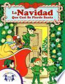 libro La Navidad Que Casí Se Pierde Santa
