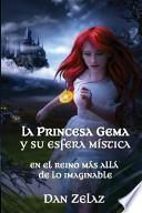 libro La Princesa Gema Y Su Esfera Mstica