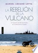 libro La Rebelión De La Vulcano