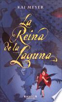 libro La Reina De La Laguna