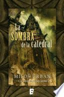 libro La Sombra De La Catedral