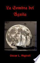libro La Sombra Del Aguila 2