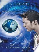 libro La Tierra De Havilath: Dios Y El Joven: Una Oferta De Vida