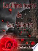 libro La Última Noche De San Valentín
