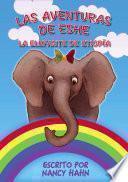 libro Las Aventuras De Eshe La Elefante De Etiopía