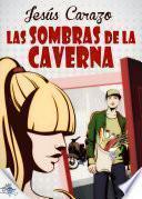 libro Las Sombras De La Caverna