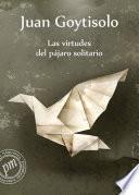 libro Las Virtudes Del Pájaro Solitario