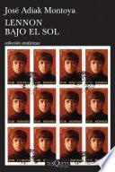 libro Lennon Bajo El Sol