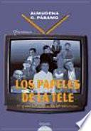 libro Los Papeles De La Tele