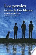 libro Los Perales Tienen La Flor Blanca